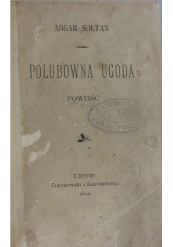 Polubowna ugoda, 1894 r.