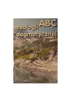 Abc teologii dogmatycznej