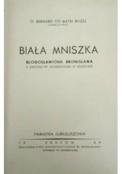 Biała mniszka, 1939 r.