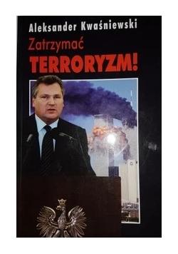 Zatrzymać terroryzm!