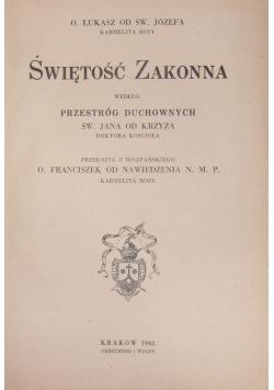 Świętość Zakonna, 1942 r.