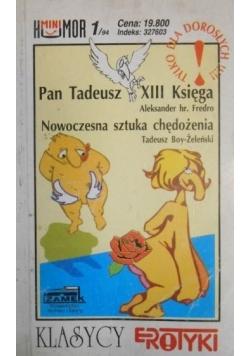 Pan Tadeusz XIII Księga, Nowoczesna sztuka chędożenia