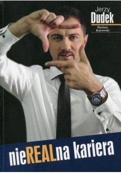Jerzy Dudek. NieREALna kariera