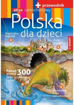 Przewodnik - Polska dla dzieci + atlas