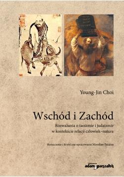 Wschód i Zachód Rozważania o taoizmie i judaizmie w kontekście relacji człowiek-natura