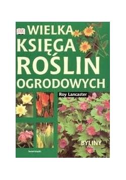 Wielka księga roślin ogrodowych. Byliny
