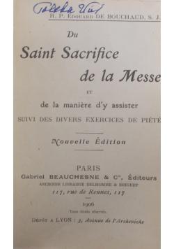 Du Saint Sacrifice de la Messe, 1906 r.