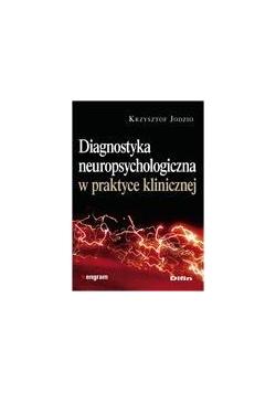 Diagnostyka neuropsychologiczna w pr. klinicznej