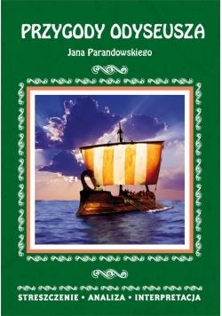 Przygody Odyseusza Jana Parandowskiego Streszczenie, analiza, interpretacja