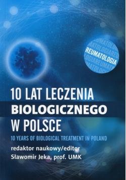 10 lat leczenia biologicznego w Polsce