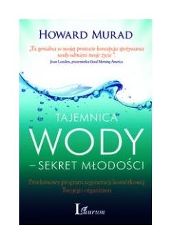 Tajemnica wody - sekret młodości