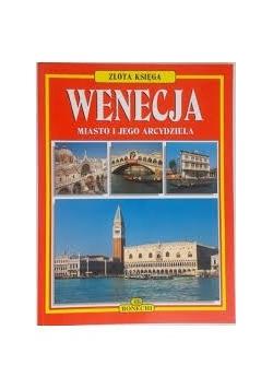 Wenecja miasto i jego arcydzieła