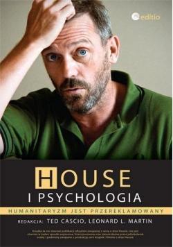 House i psychologia. Humanitaryzm jest przerekl.