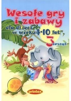 Wesołe gry i zabawy dla dzieci 4-10 lat Z.3