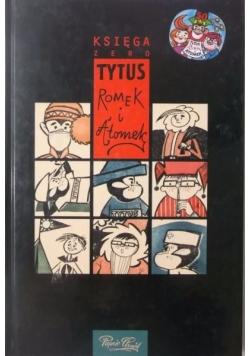 Tytus, Romek i A'Tomek. Księga zero