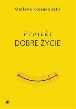 Projekt Dobre Życie