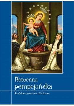 Nowenna Pompejańska. 54-dniowa nowenna różańcowa.