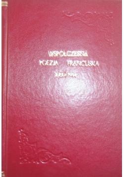 Współczesna poezja francuska 1880-1914, 1917r.