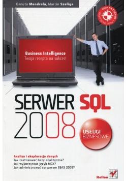 Serwer SQL 2008 Usługi biznesowe