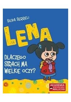 Lena - Dlaczego strach ma wielkie oczy?