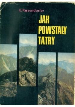 Jak powstały Tatry