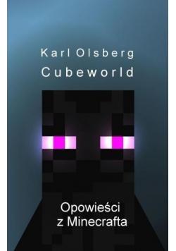Cubeworld. Opowieści z Minecrafta