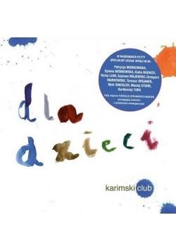Dla dzieci. Karimski klub CD