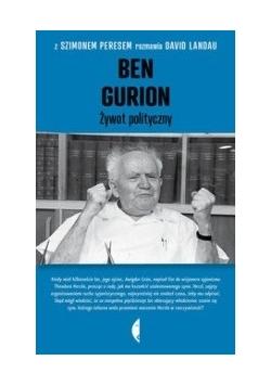 Ben Gurion. Żywot polityczny.