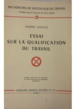 Essai sur la qualification du travail