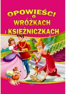 Opowieści o wróżkach i księżniczkach