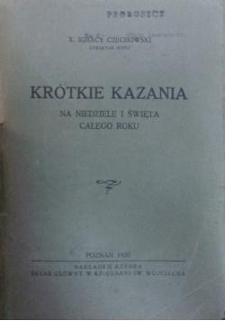 Krótkie kazania, 1930 r.