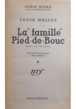 """la """"famille"""" Pied - - Bouc"""