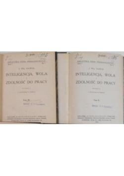 Inteligencja, wola i zdolność do pracy, tom II-III, 1926 r.