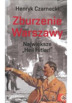 Zburzenie Warszawy. Największe Heil Hitler!