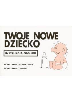Instrukcja obsługi - Twoje nowe dziecko