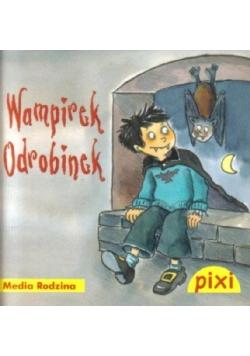 Pixi 3 - Wampirek Odrobinek Media Rodzina