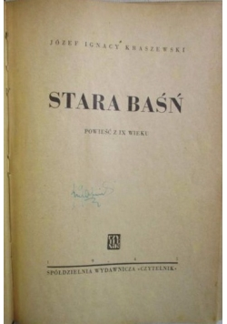 Stara baśń, 1945 r.