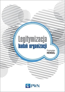 Legitymalizacja badań organizacji