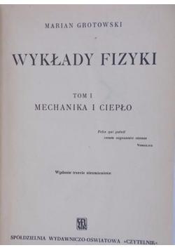 Wykłady fizyki tom I mechanika i ciepło, 1947 r