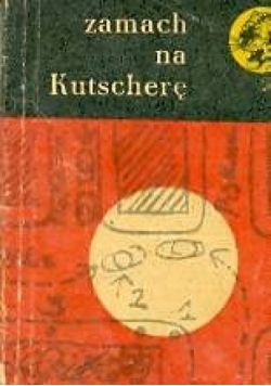 Zamach na Kutscherę