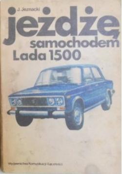 Jeżdżę samochodem Lada 1500