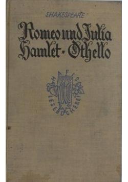 Romeo und Julia, Hamlet, Othello