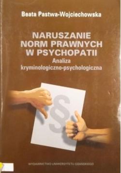 Naruszanie norm prawnych w psychopatii
