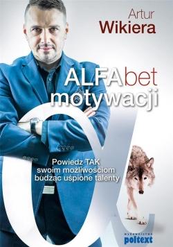 ALFAbet motywacji. Powiedz TAK swoim możliwościom