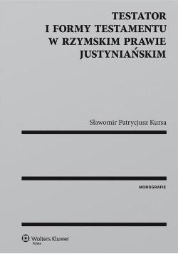 Testator i formy testamentu w rzymskim prawie jus.