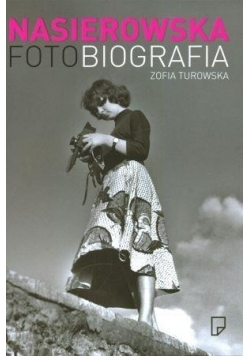 Nasierowska. Fotobiografia