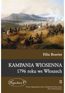 Kampania wiosenna 1796 roku we Włoszech Tom II