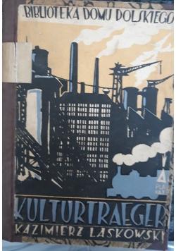 Kulturtraeger, 1925 r.