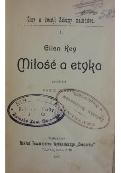 Miłość a etyka ,1907r.