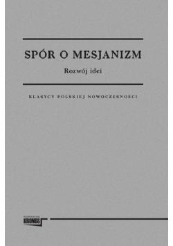 Spór o mesjanizm 1-2 tomy